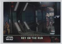 Rey on the Run #/99