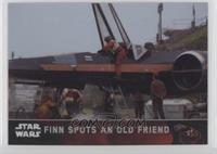Finn Spots an Old Friend