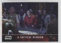A Critical Mission