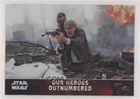 Our Heroes Outnumbered