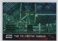 The Tie Fighter Hangar #/50
