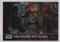 Han Springs Into Action #/50