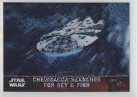 Chewbacca Searches for Rey & Finn #/50