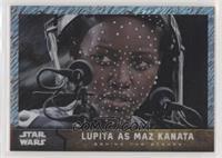 Lupita as Maz Kanata [Noted] #/50