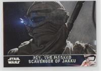 Rey, the Masked Scavenger of Jakku