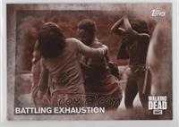 Battling Exhaustion /10