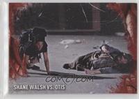 Shane Walsh vs. Otis