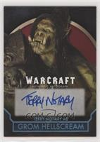 Terry Notary as Grom Hellscream #/10