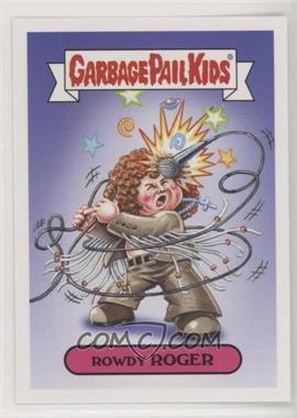 2017 Topps Garbage Pail Kids Battle of the Bands - Classic Rock Sticker #10A - Rowdy Rodger