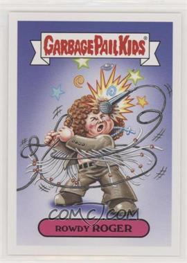 2017 Topps Garbage Pail Kids Battle of the Bands - Classic Rock Sticker #10A - Rowdy Roger