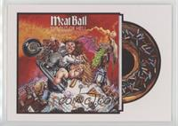 MeatBall - Fat Out of Hell