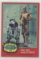 R2-D2 and C-3PO