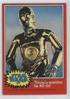 Threepio Searches for R2-D2