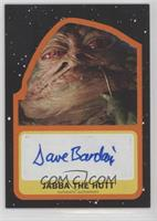 David Barclay as Puppeteer for Jabba the Hutt #/25