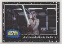 Luke's introduction to the Force