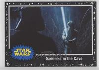 Darkness in the Cave