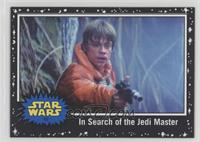 In Search of the Jedi Master