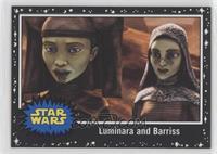 Luminara and Barriss