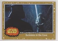 Darkness in the Cave #/25