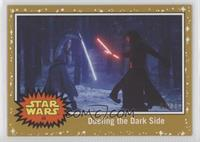Dueling the Dark Side #/25