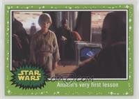 Anakin's very first lesson
