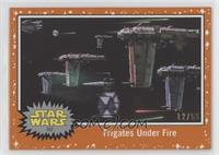 Frigates Under Fire #/50