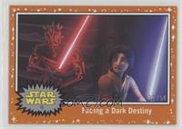 Facing a Dark Destiny /50