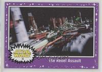 The Rebel Assault