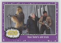 Han Solo's old trick