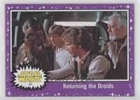 Returning the Droids
