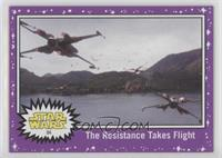 The Resistance Takes Flight