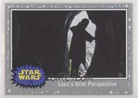 Luke's Grim Perspective