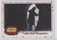 Luke's Grim Perspective #/199