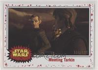 Meeting Tarkin #/199