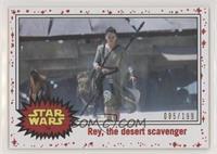 Rey, the Desert Scavenger #/199