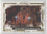 Saving Padme in the Droid Factory #/99