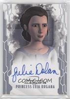 Julie Dolan as Princess Leia Organa