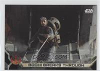 Bodhi Breaks Through