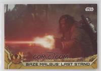 Baze Malbus' Last Stand #/50