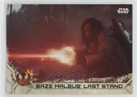 Baze Malbus' Last Stand
