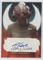 Tom Kane as voice of Admiral Ackbar #/99