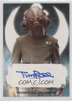 Tim Rose as Admiral Ackbar