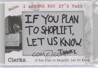 If You Plan to Shoplift Let Us Know