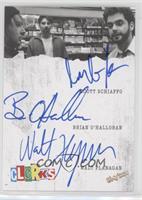 Scott Schiaffo, Brian O'Halloran, Walt Flanagan