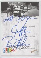 Walt Flanagan, Jeff Anderson, Brian O'Halloran