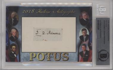 2018 Historic Autographs POTUS Authentic Cut Signatures - [Base] #JOAD - John Quincy Adams [BAS Certified Encased by BGS]