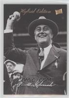 Baseball - Franklin D. Roosevelt