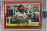 Tim Rose as Admiral Ackbar (1983 Return of the Jedi) [BuyBack] #/33