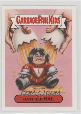 2018 Topps Garbage Pail Kids Oh, the Horror-ible - '80s Sci-Fi Sticker #8b - Hatched Hal