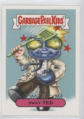 2018 Topps Garbage Pail Kids Oh, the Horror-ible - Retro Sci-Fi Sticker #7a - Swat Ted